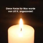 kerze-für-max-von-ulf-k-angezündet-150x150 Max - gekämpft, gehofft und doch verloren