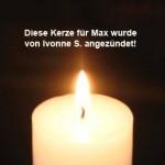 kerze-für-max-von-yvonne-s-angezündet-150x150 Max - gekämpft, gehofft und doch verloren