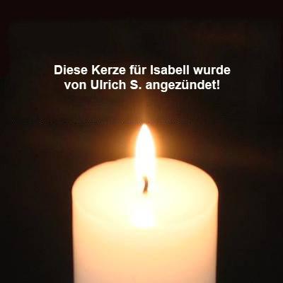 kerze_Ulrich-S. Isabell hat uns nach 4 Jahren verlassen